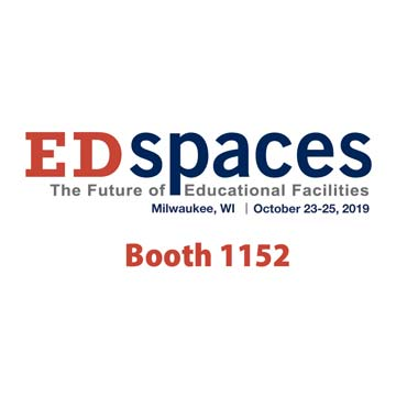 EDSPACES 2019  <br/>October 23-25, 2019 <br/> Booth 1152 <br/>  Wisconsin Centre <br/>Milwaukee, USA